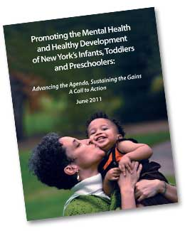 Promoting the Mental Health and                                  Healthy Development of New York's Infants, Toddlers and Preschoolers