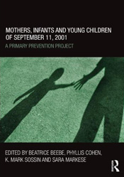 Mothers, Infants and Young Children of Spetember 11, 2001:                                  A Primary Prevention Project